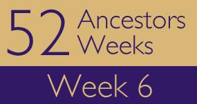 52ancestors-week6