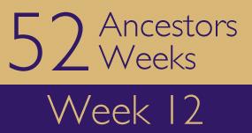 52ancestors-week12