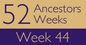 52ancestors-week44