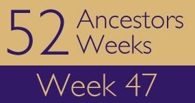 52ancestors-week47