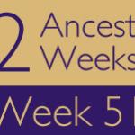 52 Ancestors Challenge: Week 51 Recap