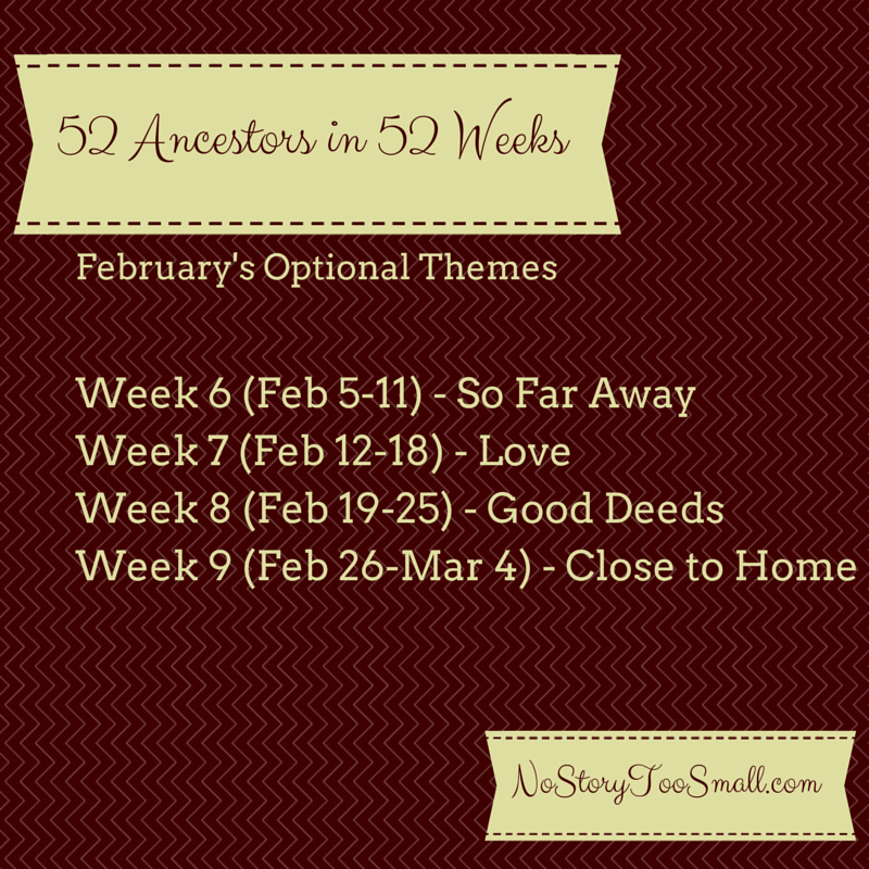 52 Ancestors February 2015 Optional Themes