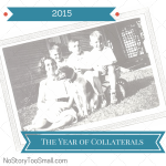 "Why I'm Declaring 2015 ""The Year of Collaterals"""