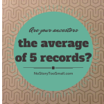 Are Your Ancestors the Average of 5 Records?