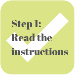 Instead of Failing, Read the Instructions